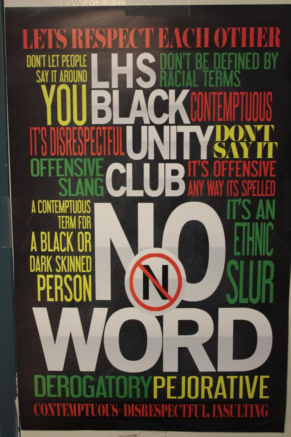 Anti N-Word posters in response to the post student election incident of 2016.